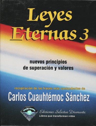 Leyes Eternas 3/ (Eterna Laws Pt. 3,: Sanchez, Carlos Cuauhtemoc