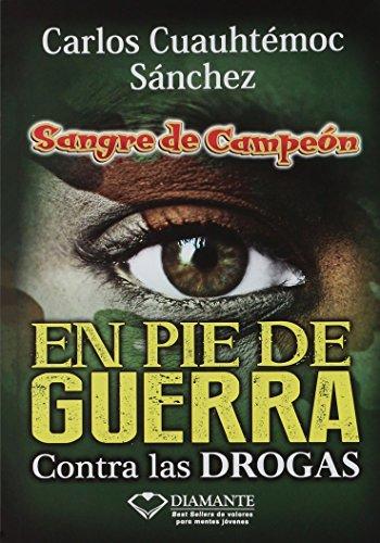 En Pie De Guerra (Sangre De Campeon): Carlos Cuauhtemoc Sanchez