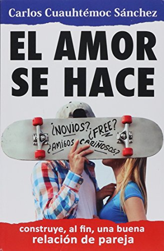 Free Sex? Inteligencia Sexual en el Siglo: Carlos Cuauhtemoc Sanchez