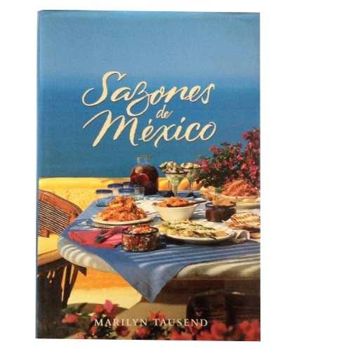 9789687294117: SAZONES DE MEXICO