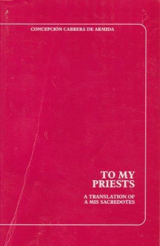 To My Priests: Cabrera De Armida, Concepcion