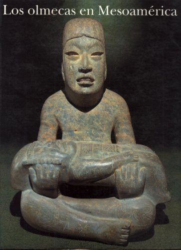 9789687318226: Los olmecas en Mesoamerica (Spanish Edition)