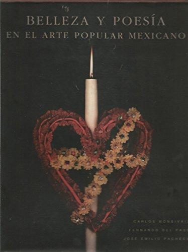 Belleza y poesia en el arte popular mexicano Guerrero, Hidalgo, Estado de Mexico, Morelos, Oaxaca, ...