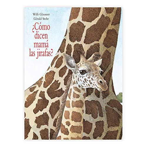 Como dicen mama las jirafas?/ How do: Stehr, Gerald