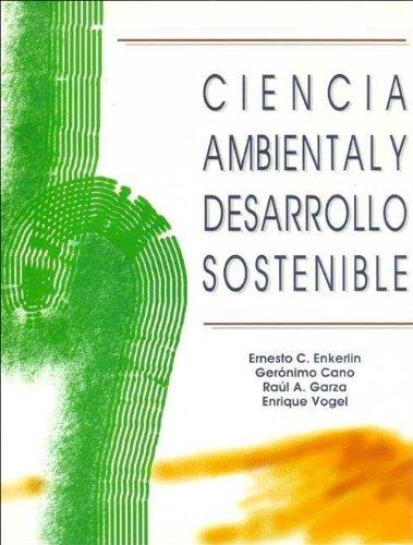 9789687529028: Ciencia Ambiental y Desarrollo Sostenible (Spanish Edition)