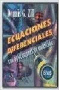 9789687529219: Ecuaciones Diferenciales Con Aplicacion de Modelado (Spanish Edition)