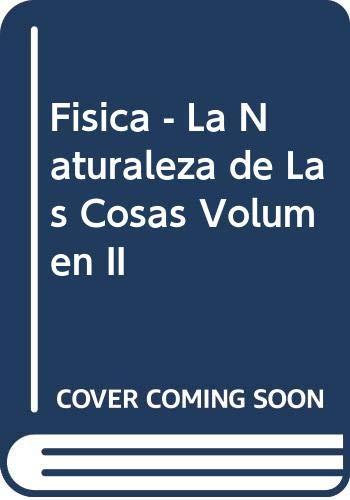 9789687529387: Fisica - La Naturaleza de Las Cosas Volumen II (Spanish Edition)