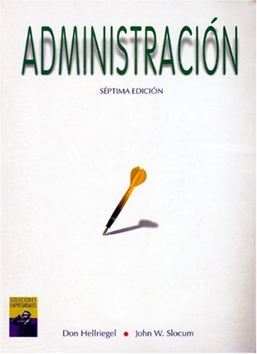 9789687529431: Administracion (SPANISH VERSION OF MANAGEMENT,7E/0-538-84077-3)