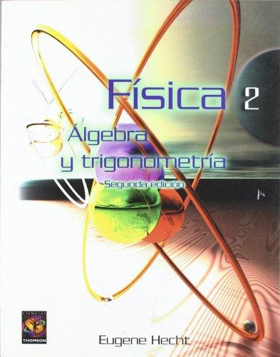 9789687529899: Fisica 2. algebra y trigonometria