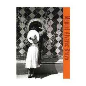 Manuel Alvarez Bravo (Artes Visuales) (Spanish Edition): Kismaric, Susan