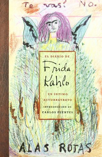 9789687559100: El Diario De Frida Kahlo / The Diary of Frida Kahlo: Un intimo autorretrato / An Intimate Self-portrait (Spanish Edition)