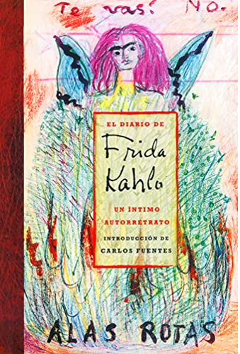 El Diario De Frida Kahlo / The Diary of Frida Kahlo: Un intimo autorretrato / An Intimate...