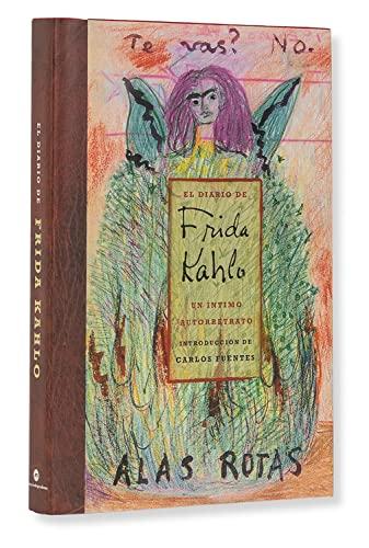 9789687559100: El Diario De Frida Kahlo / The Diary of Frida Kahlo: Un intimo autorretrato / An Intimate Self-portrait (Spanish Edition)