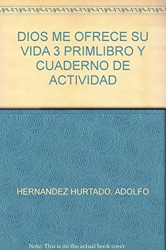 DIOS ME OFRECE SU VIDA 3 PRIMLIBRO: PABLO, SAN