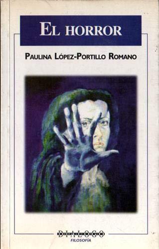 horror, el: romano, paulina lopez-portillo