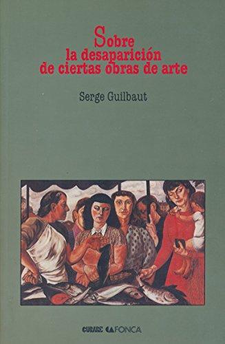 9789687634005: Sobre la desaparición de ciertas obras de arte (1995 Spanish Paperback Edition)