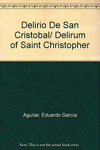 9789687646633: Delirio De San Cristobal/ Delirum of Saint Christopher