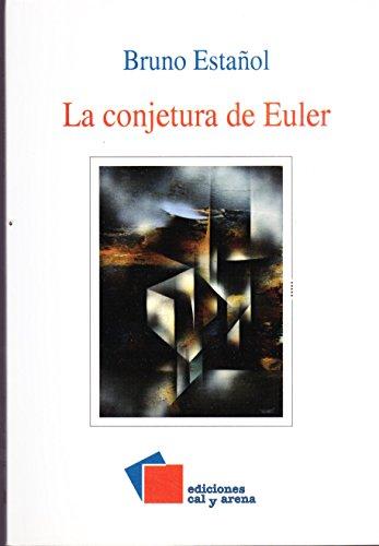 La conjetura de Euler: Estañol, Bruno