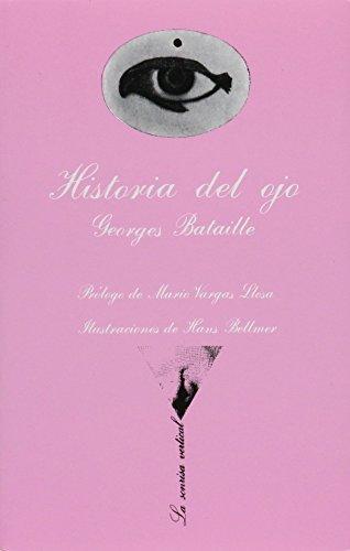 Historia Del Ojo (Spanish Edition): Bataille, Georges