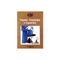 Potentes, prepotentes e impotentes (Spanish Edition): Quino
