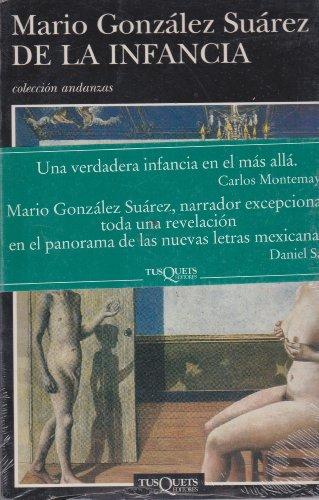 De LA Infancia (Andanzas) (Spanish Edition): Gonzalez Suarez, Mario