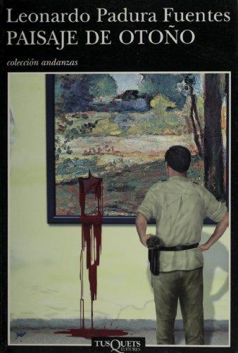 9789687723587: Paisaje de otono (Andanzas) (Spanish Edition)