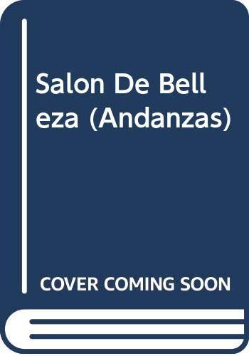 9789687723785: Salon De Belleza (Andanzas)