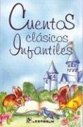 9789687748160: Cuentos clasicos infantiles (Spanish Edition)