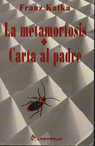 La Metamorfosis y Carta al Padre (Spanish: Franz Kafka