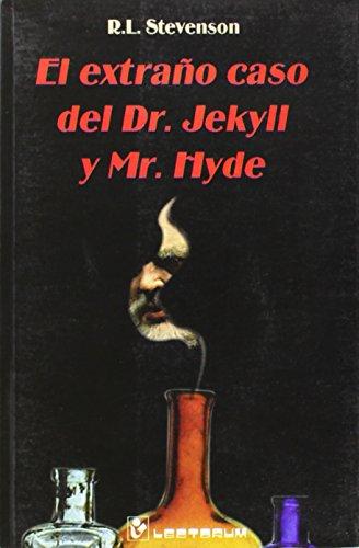 9789687748214: Extrano caso del Dr. Jekyll y Mr. Hyde, El (Spanish Edition)