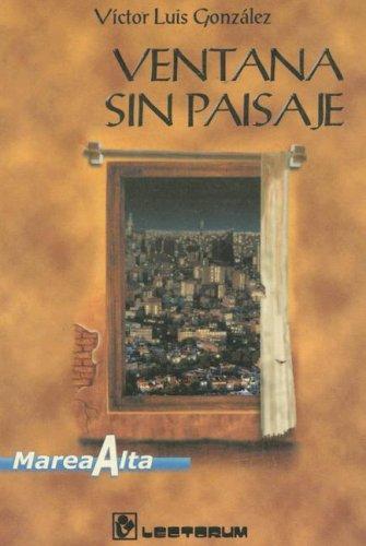 9789687748276: Ventana sin paisaje (Colección Marea alta) (Spanish Edition)