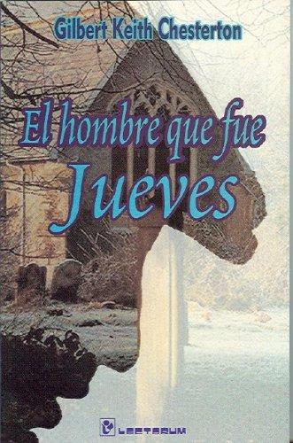 9789687748443: El hombre que fue jueves (Spanish Edition)