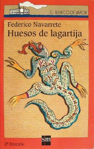 9789687791425: Huesos de lagartija (El Barco de Vapor)