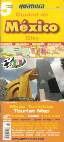 9789687811567: Quimera Mexico City Tourist Map / Mapa Turistico Ciudad de Mexico (Bilingual) (Spanish and English Edition)