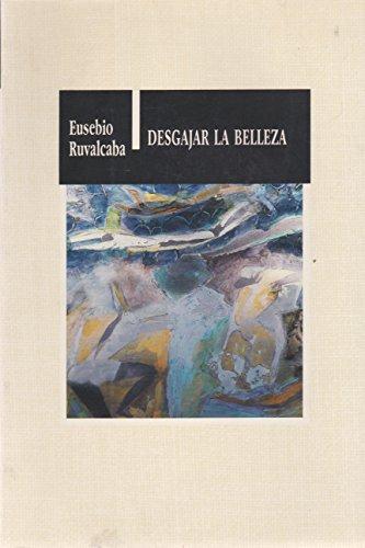 Desgajar la belleza: Novela breve (Los cincuenta) (Spanish Edition): Eusebio Ruvalcaba