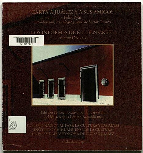 9789687845258: Carta a Juarez y a sus amigos (Spanish Edition)