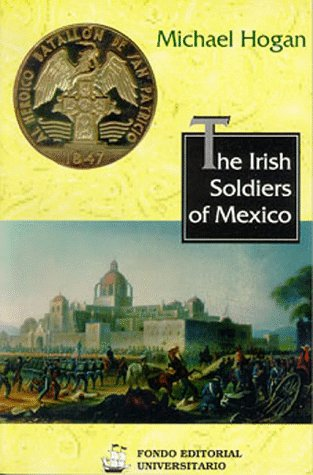 9789687846002: The Irish Soldiers of Mexico