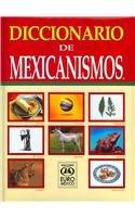 9789687854557: Diccionario de Mexicanismos / Mexicanisms Dictionary (Spanish Edition)