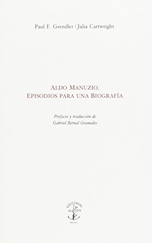 9789687870717: Aldo Manuzio, episodios para una biografía