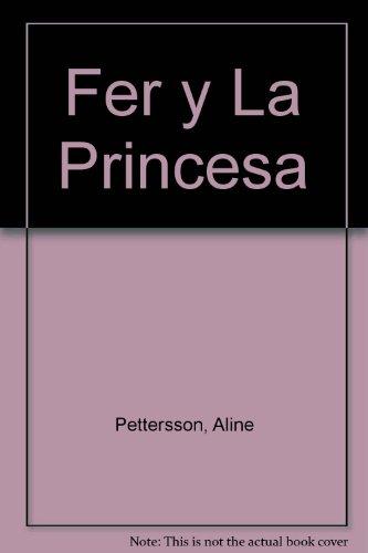 Fer y la Princesa: Pettersson, Aline