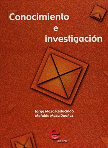 9789687903439: CONOCIMIENTO E INVESTIGACION