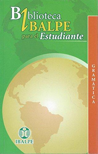 9789687926698: Biblioteca IBALPE Para El Estudiante: Gramatica