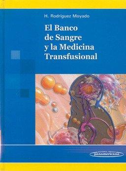 9789687988573: El Banco de Sangre y la Medicina Transfusional