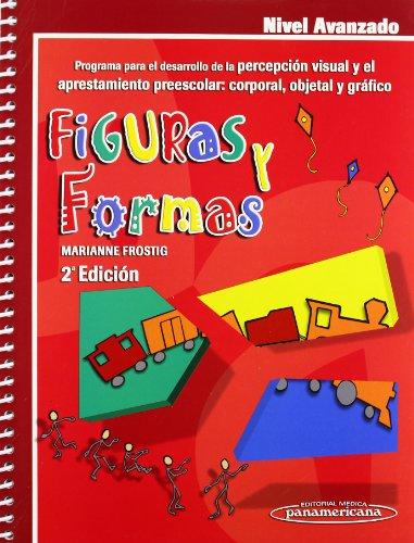 9789687988665: Figuras y formas / Pictures and Patterns: Programa para el desarrollo de la percepción visual y el aprestamiento preescolar: corporal, objetal y ... Perception. Advanced Level (Spanish Edition)