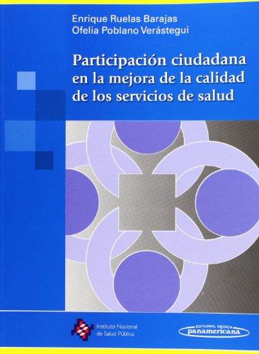 Participacion Ciudadana En La Mejora. - Panamericana - Barajas Enrique y Verastegui Ofelia