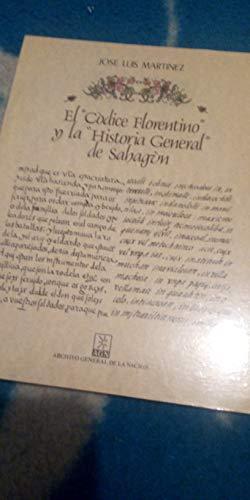 """El """"Códice Florentino"""" y la """"Historia General"""" de Sahagún: ..."""