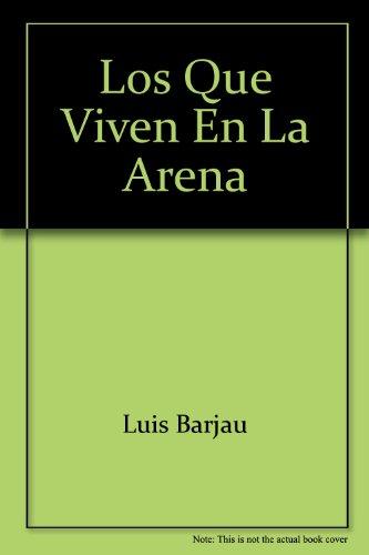 9789688220153: Los que viven en la arena (Spanish Edition)