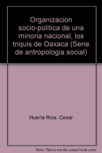 Organizacion socio-politica de una minoria nacional, los: Huerta Rios, Cesar