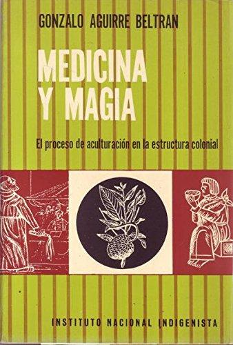 9789688220757: MEDICINA Y MAGIA