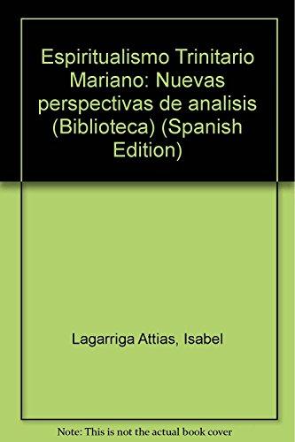 9789688342336: Espiritualismo Trinitario Mariano: Nuevas perspectivas de análisis (Biblioteca) (Spanish Edition)